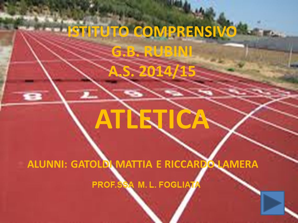ATLETICA ISTITUTO COMPRENSIVO G.B. RUBINI A.S. 2014/15