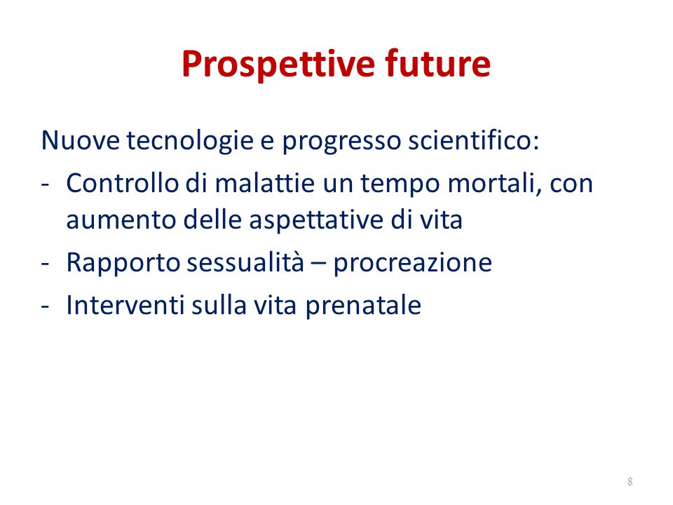 Prospettive future Nuove tecnologie e progresso scientifico:
