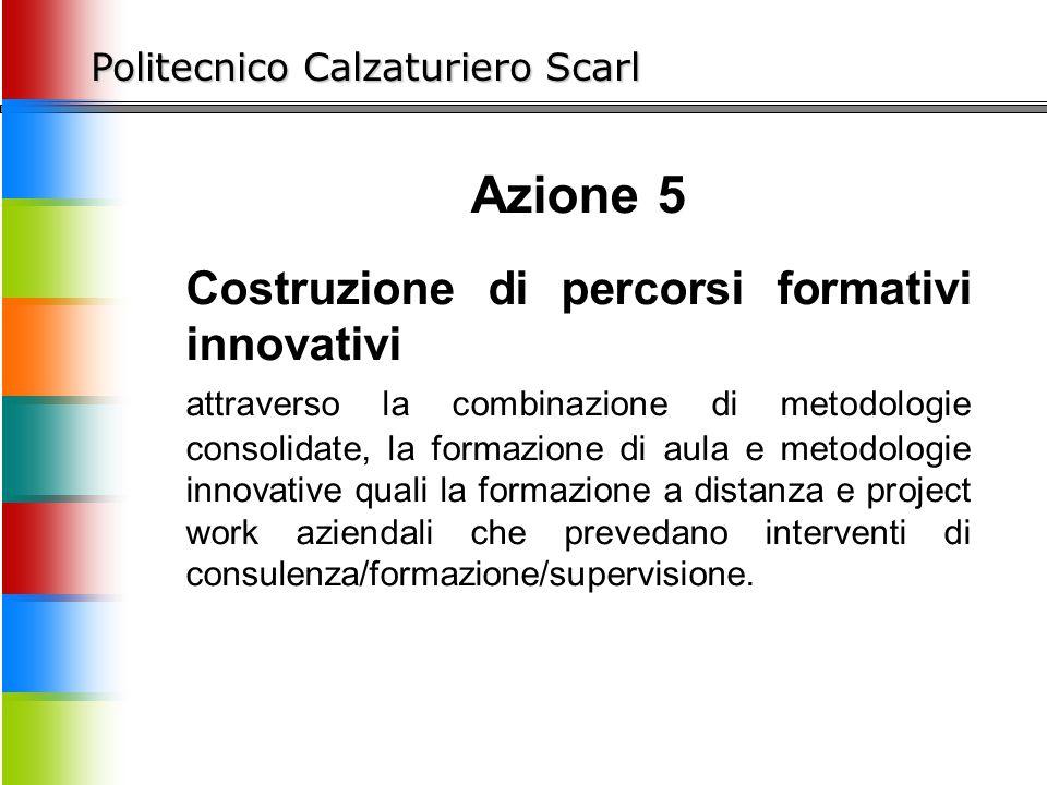 Azione 5 Costruzione di percorsi formativi innovativi