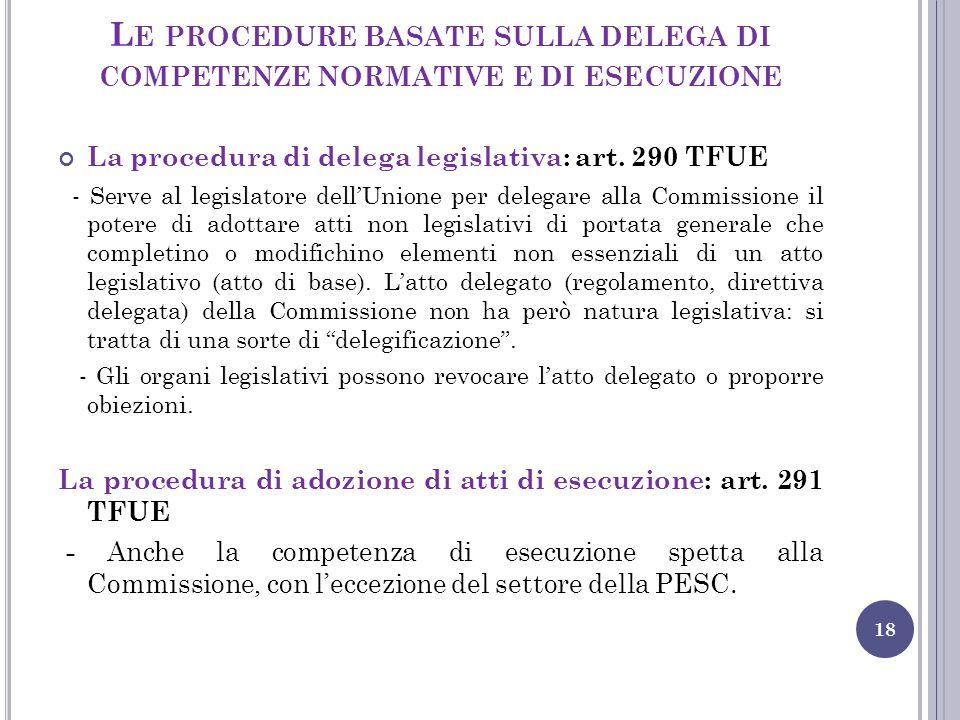 Le procedure basate sulla delega di competenze normative e di esecuzione