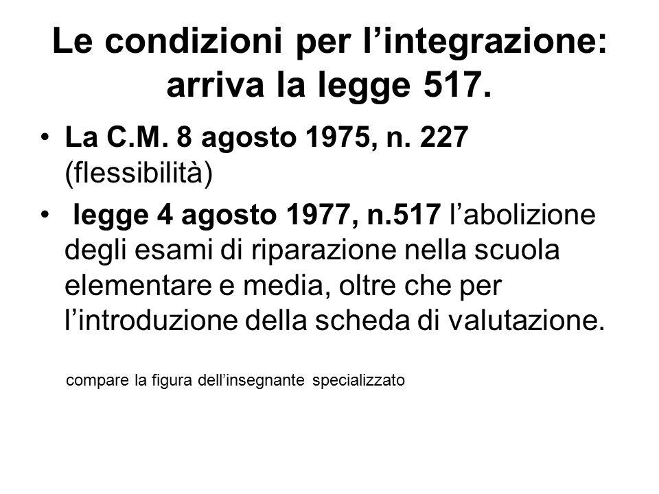 Le condizioni per l'integrazione: arriva la legge 517.