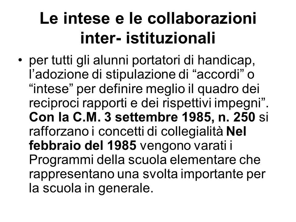 Le intese e le collaborazioni inter- istituzionali