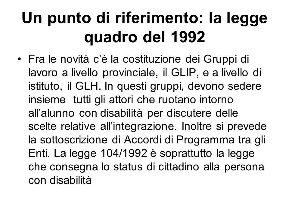Un punto di riferimento: la legge quadro del 1992