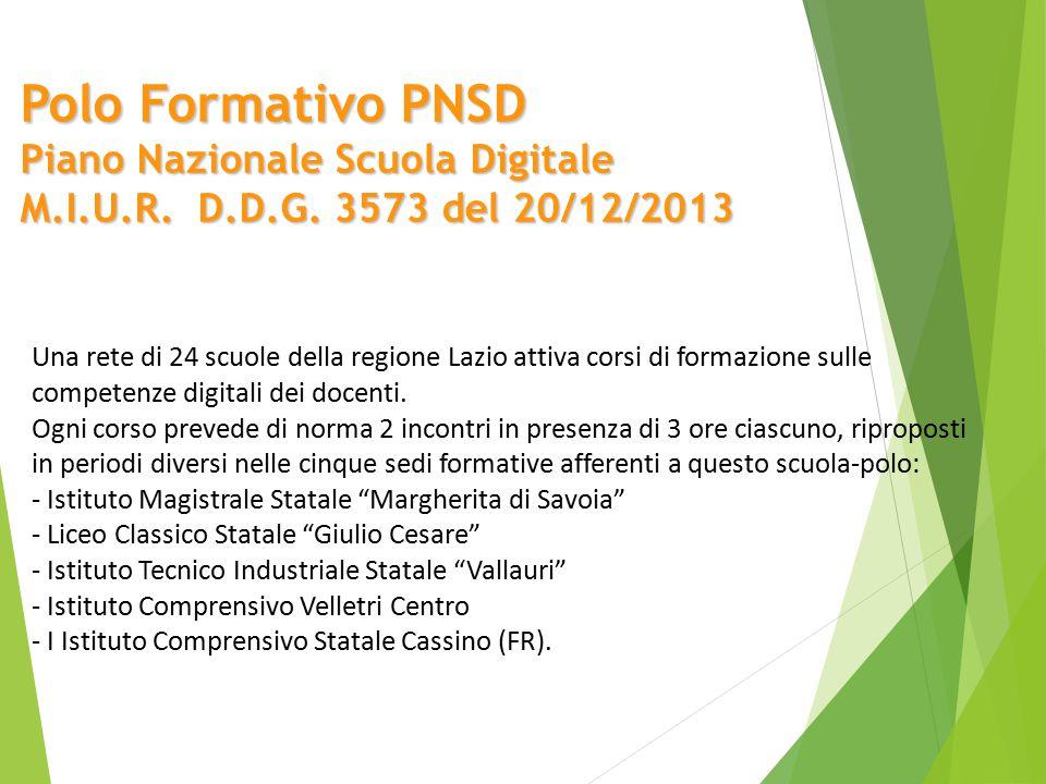 Polo Formativo PNSD Piano Nazionale Scuola Digitale M.I.U.R. D.D.G. 3573 del 20/12/2013