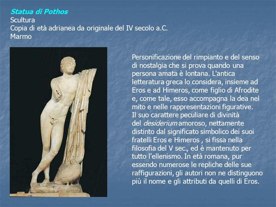 Statua di Pothos Scultura. Copia di età adrianea da originale del IV secolo a.C. Marmo.