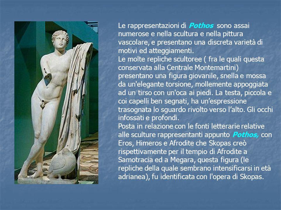 Le rappresentazioni di Pothos sono assai numerose e nella scultura e nella pittura vascolare, e presentano una discreta varietà di motivi ed atteggiamenti.