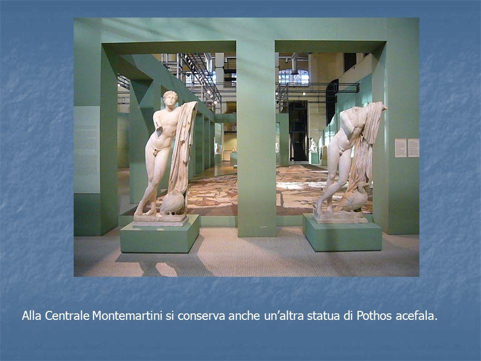 Alla Centrale Montemartini si conserva anche un'altra statua di Pothos acefala.