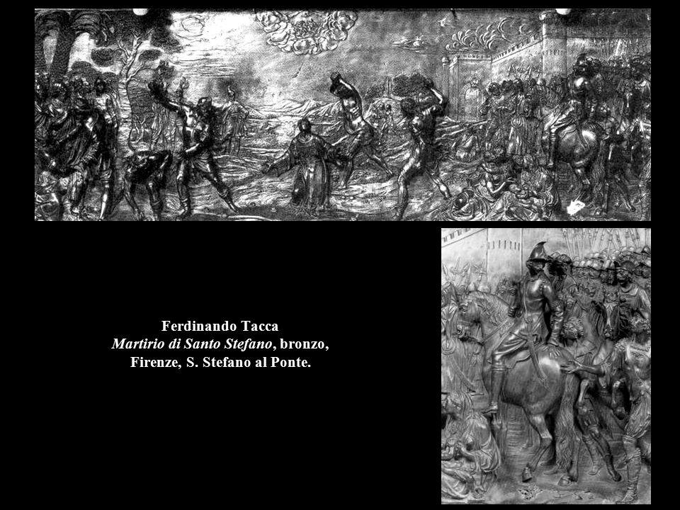 Ferdinando Tacca Martirio di Santo Stefano, bronzo, Firenze, S