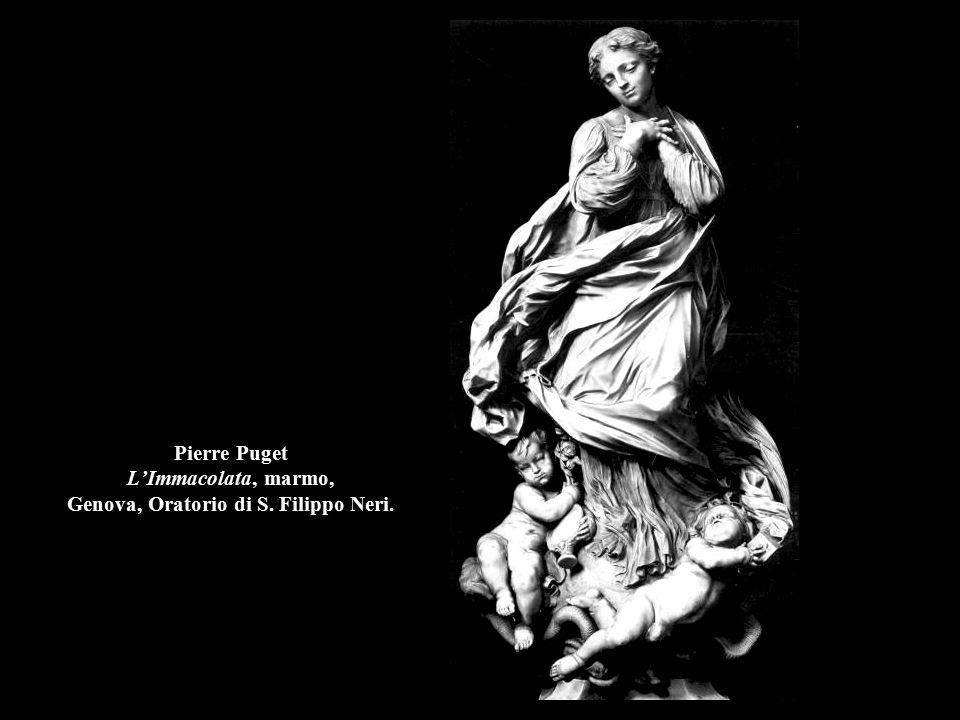 Pierre Puget L'Immacolata, marmo, Genova, Oratorio di S. Filippo Neri.