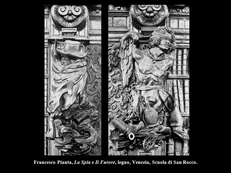 Francesco Pianta, La Spia e Il Furore, legno, Venezia, Scuola di San Rocco.