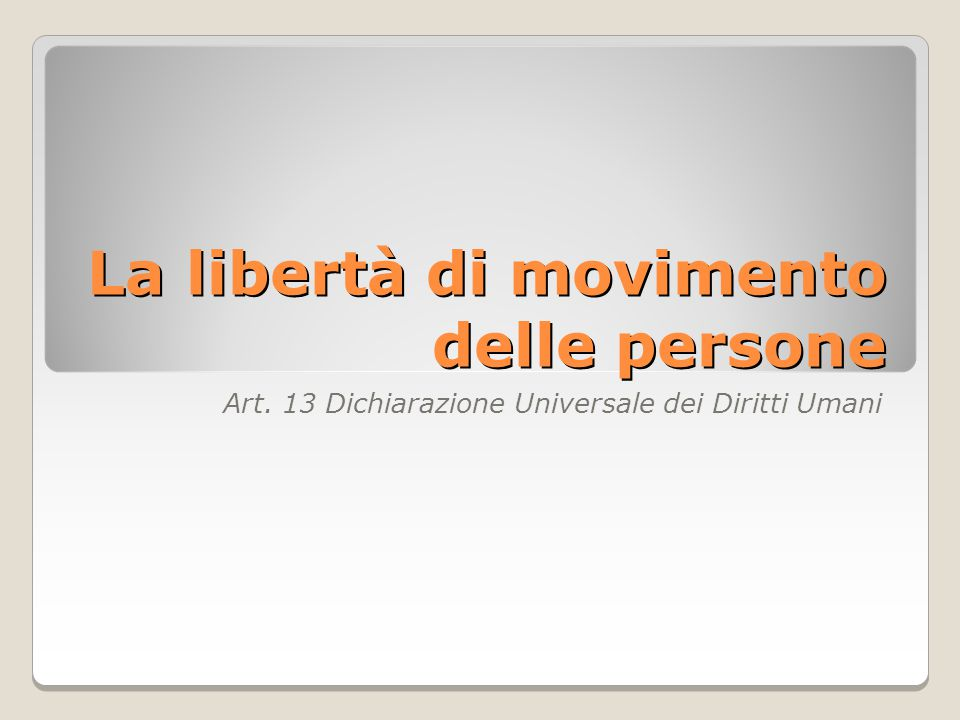 La libertà di movimento delle persone