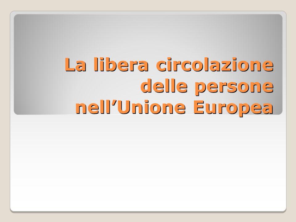 La libera circolazione delle persone nell'Unione Europea