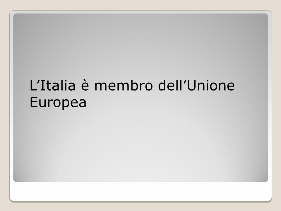 L'Italia è membro dell'Unione Europea