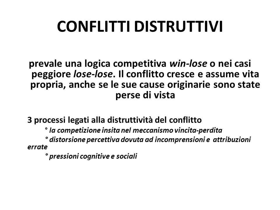 CONFLITTI DISTRUTTIVI