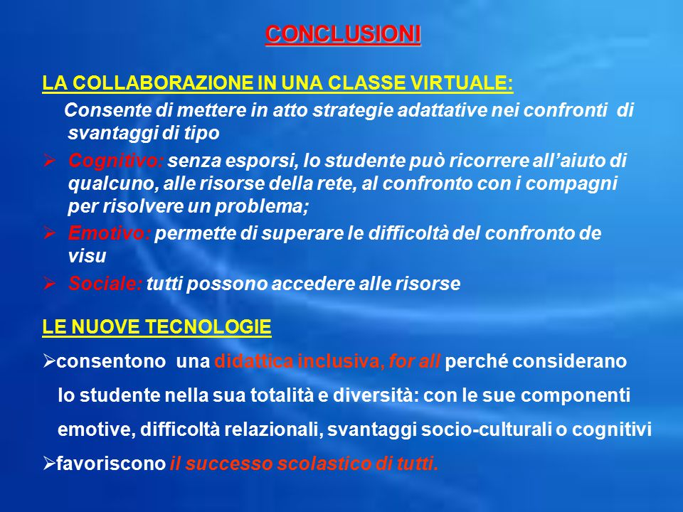 CONCLUSIONI LA COLLABORAZIONE IN UNA CLASSE VIRTUALE:
