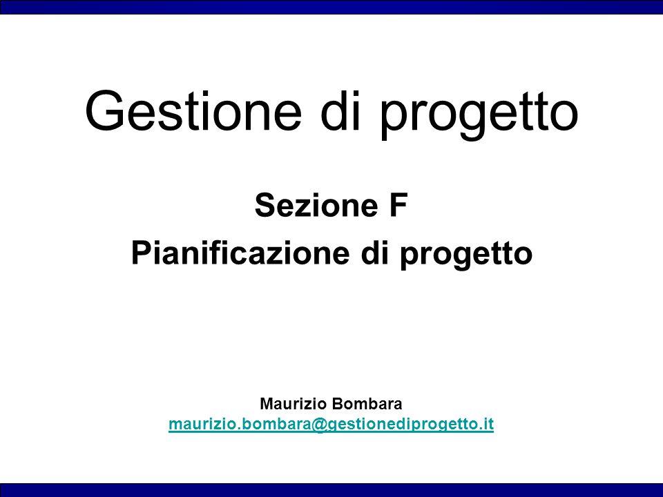 Sezione F Pianificazione di progetto