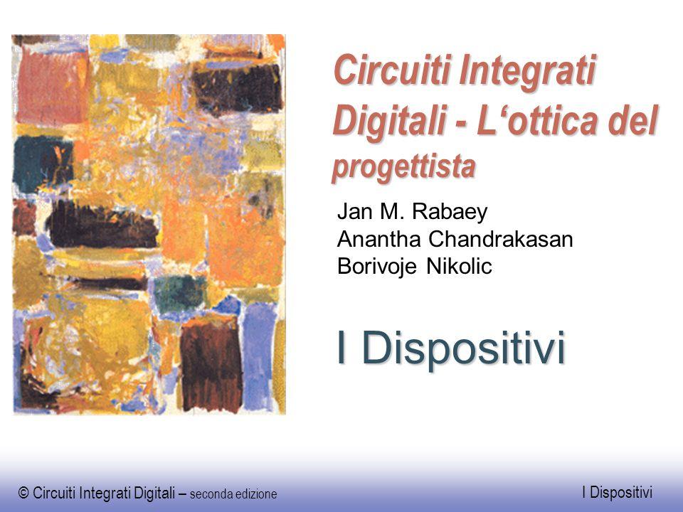 Circuiti Integrati Digitali - L'ottica del progettista