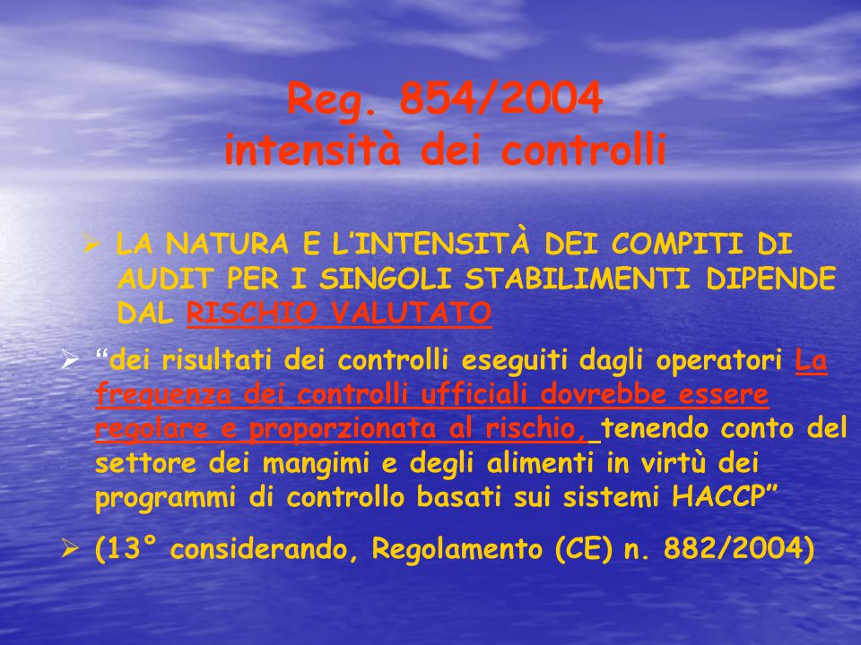 Reg. 854/2004 intensità dei controlli
