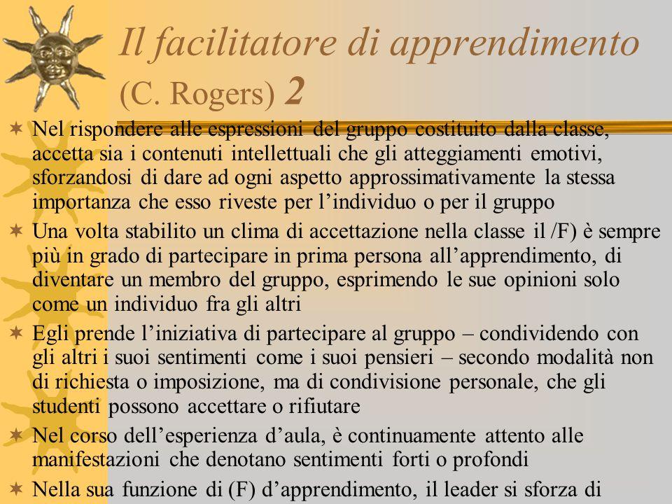 Il facilitatore di apprendimento (C. Rogers) 2