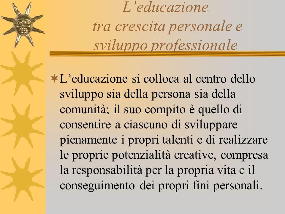 L'educazione tra crescita personale e sviluppo professionale