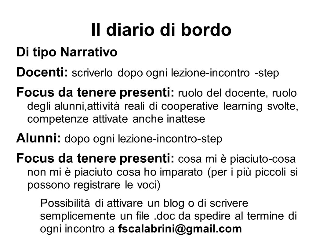 Il diario di bordo Di tipo Narrativo