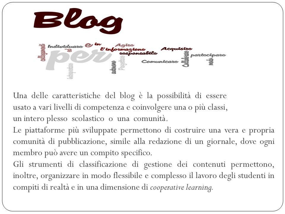 Una delle caratteristiche del blog è la possibilità di essere