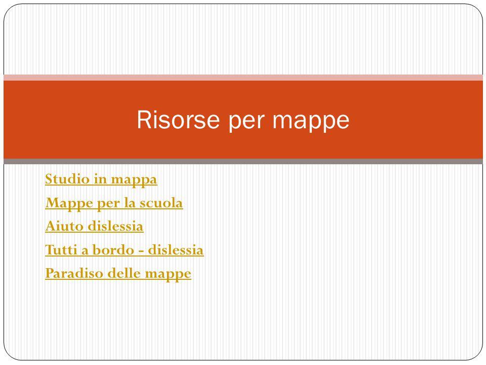 Risorse per mappe Studio in mappa Mappe per la scuola Aiuto dislessia