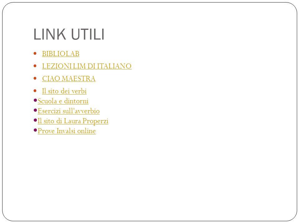 LINK UTILI BIBLIOLAB LEZIONI LIM DI ITALIANO CIAO MAESTRA