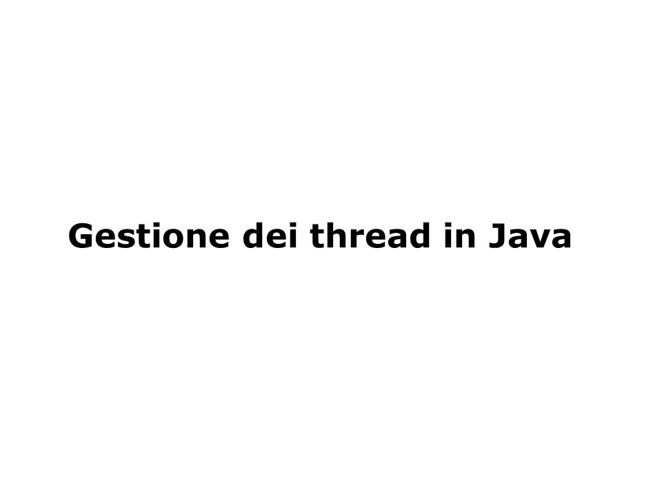 Gestione dei thread in Java