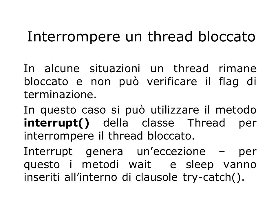 Interrompere un thread bloccato