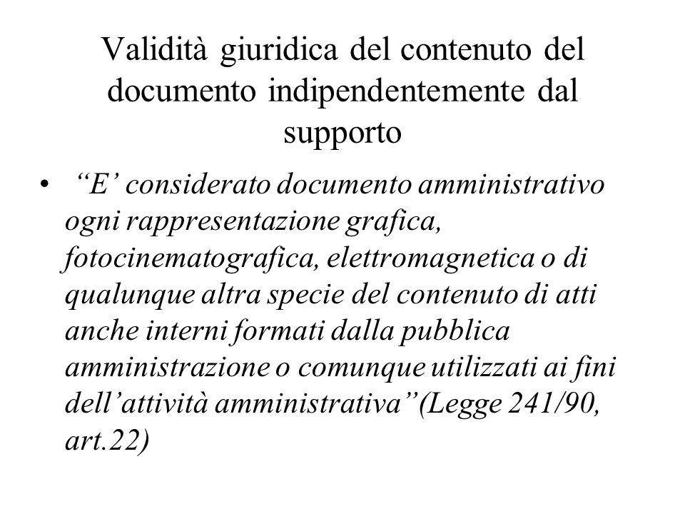 Validità giuridica del contenuto del documento indipendentemente dal supporto