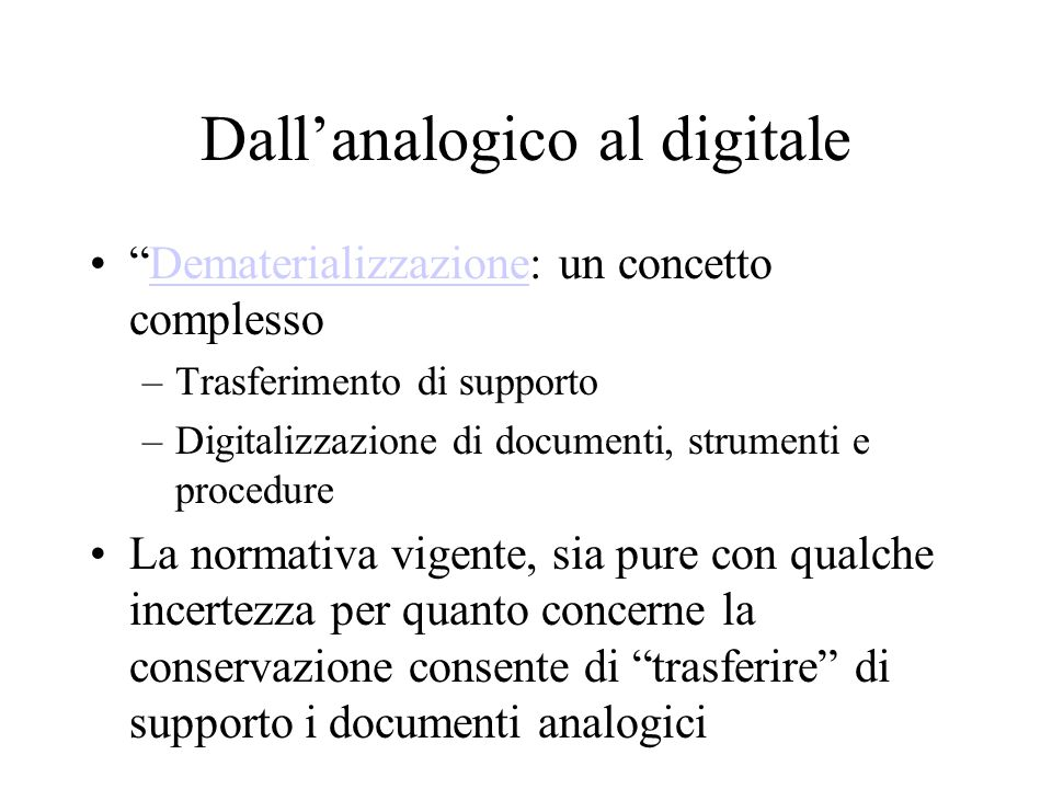 Dall'analogico al digitale