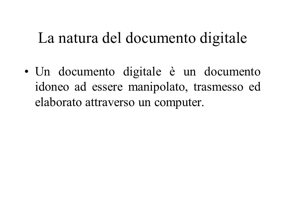 La natura del documento digitale