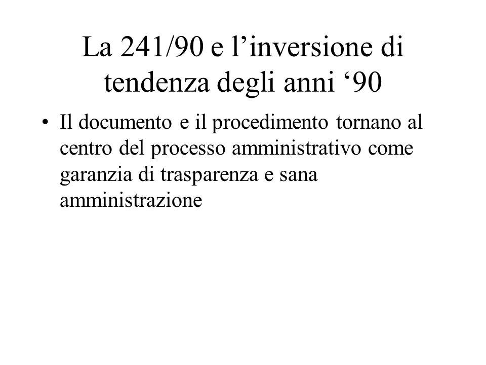La 241/90 e l'inversione di tendenza degli anni '90
