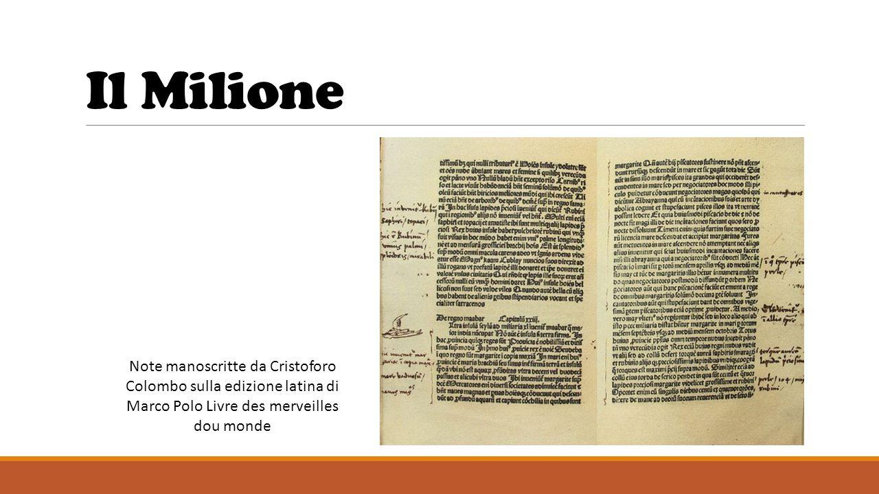 Il Milione Note manoscritte da Cristoforo Colombo sulla edizione latina di Marco Polo Livre des merveilles dou monde.