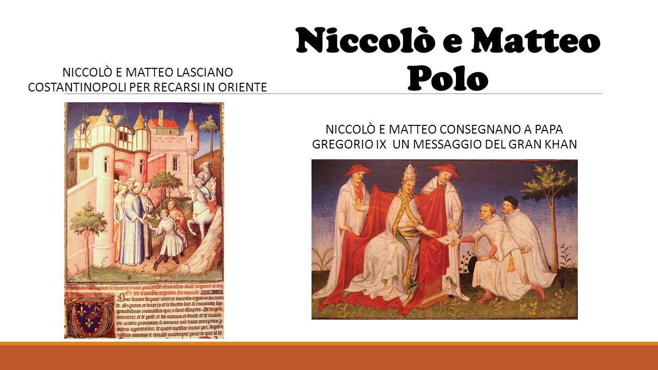 Niccolò e Matteo lasciano Costantinopoli per recarsi in Oriente
