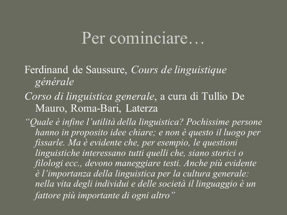 Per cominciare… Ferdinand de Saussure, Cours de linguistique générale