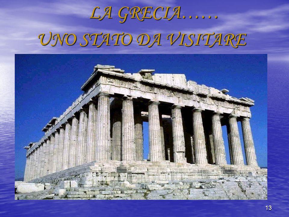 LA GRECIA…… UNO STATO DA VISITARE