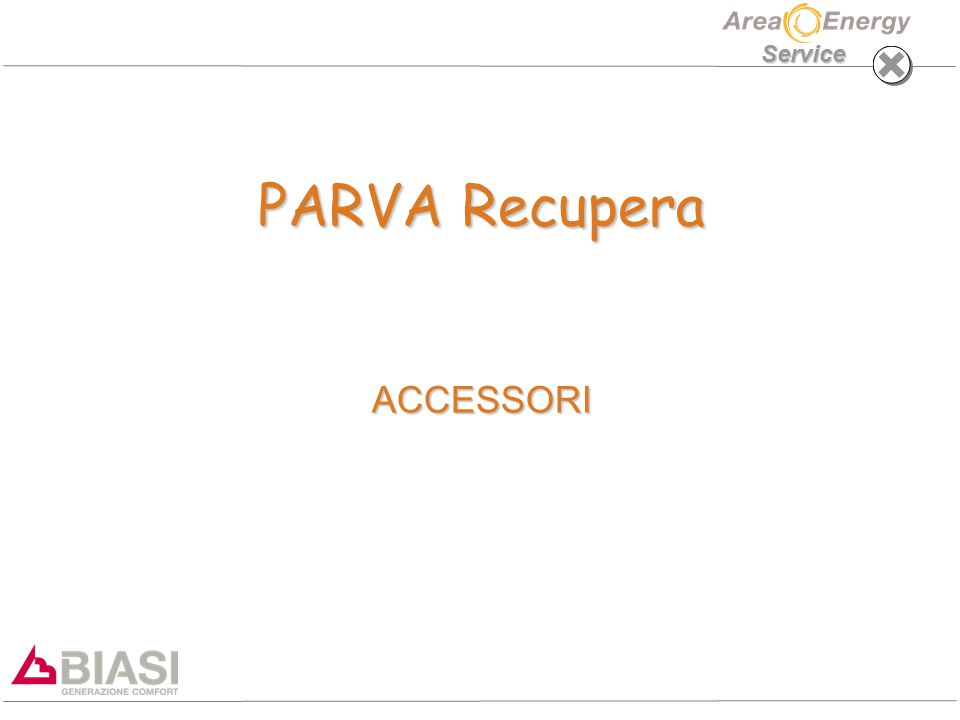 PARVA Recupera ACCESSORI