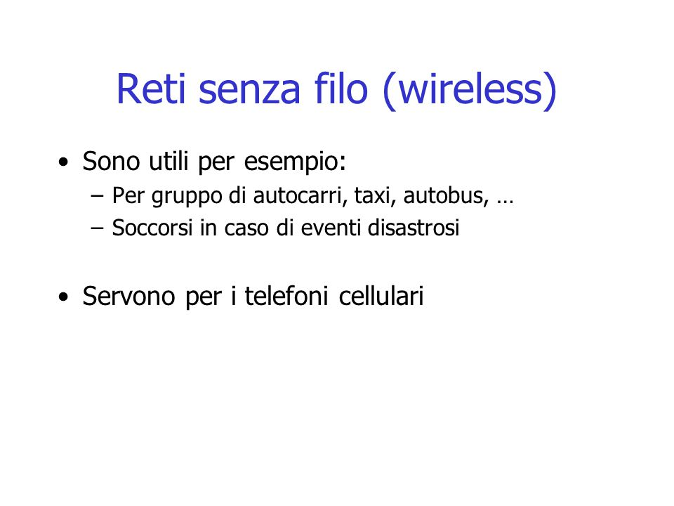 Reti senza filo (wireless)