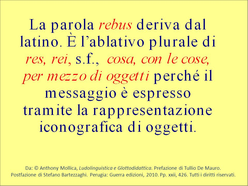 Da: © Anthony Mollica, Ludolinguistica e Glottodidattica