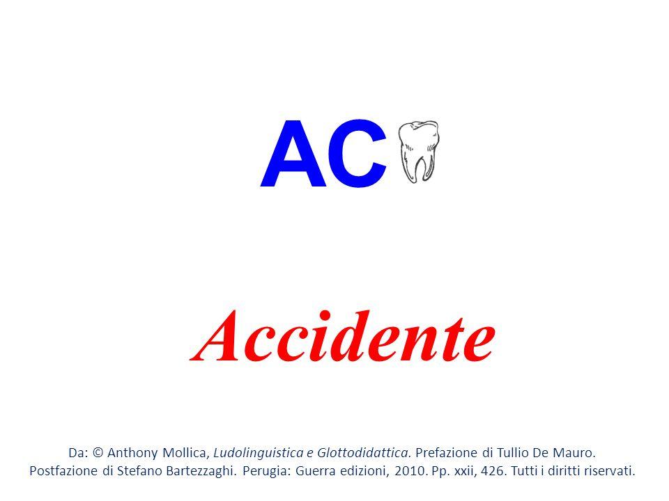 AC Accidente. Da: © Anthony Mollica, Ludolinguistica e Glottodidattica. Prefazione di Tullio De Mauro.