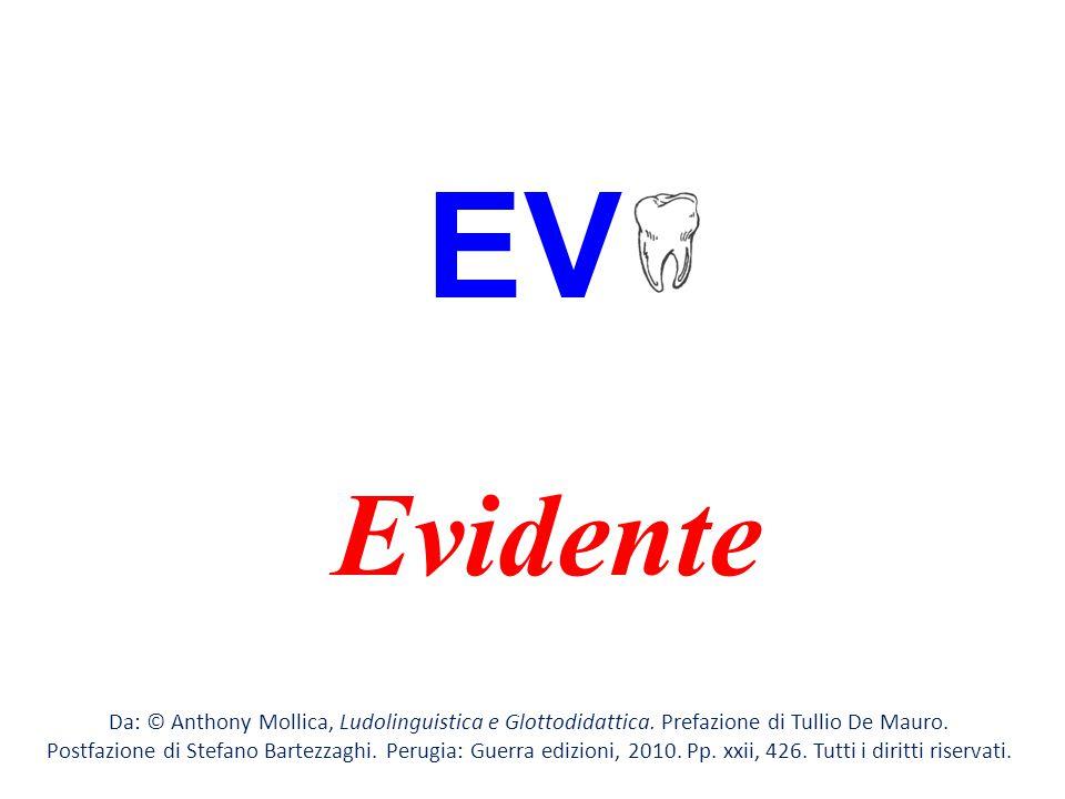 EV Evidente. Da: © Anthony Mollica, Ludolinguistica e Glottodidattica. Prefazione di Tullio De Mauro.