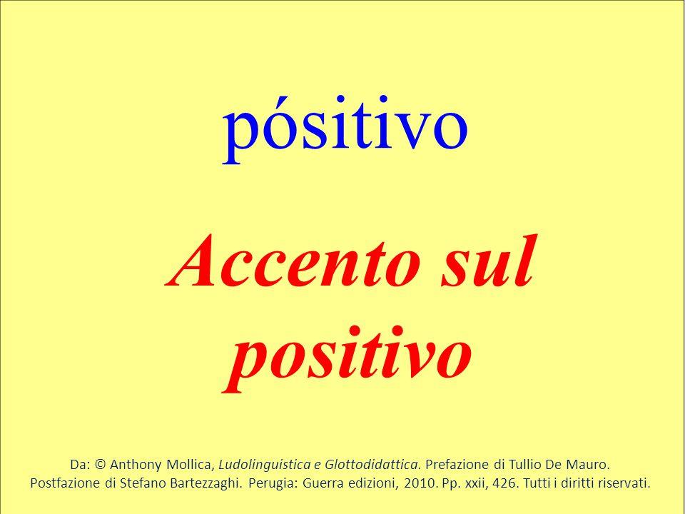 pósitivo Accento sul positivo