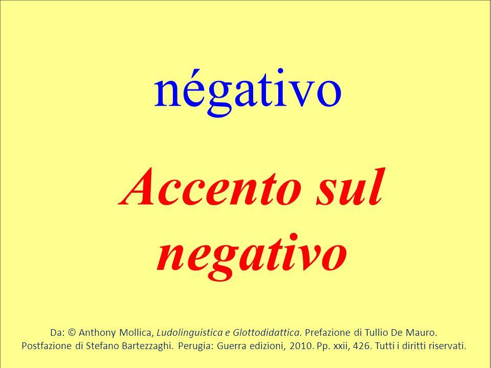 négativo Accento sul negativo