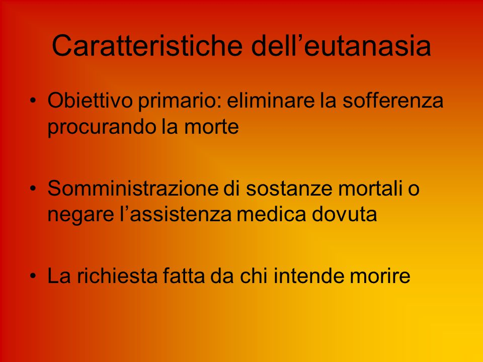 Caratteristiche dell'eutanasia