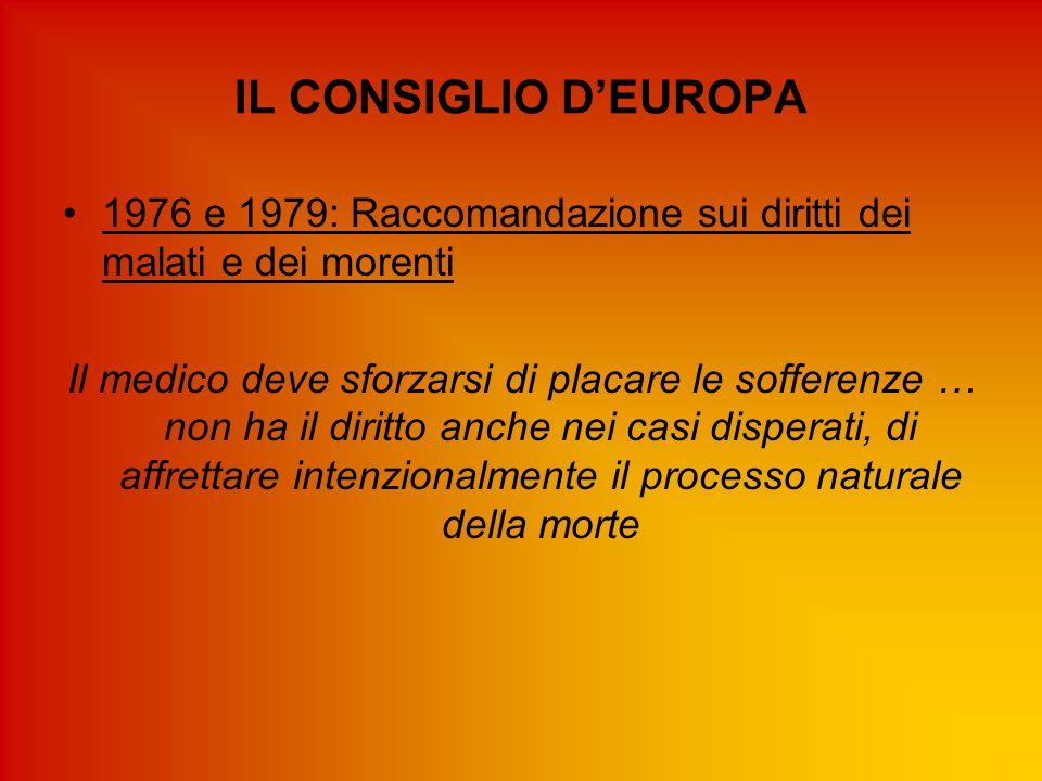 IL CONSIGLIO D'EUROPA 1976 e 1979: Raccomandazione sui diritti dei malati e dei morenti.