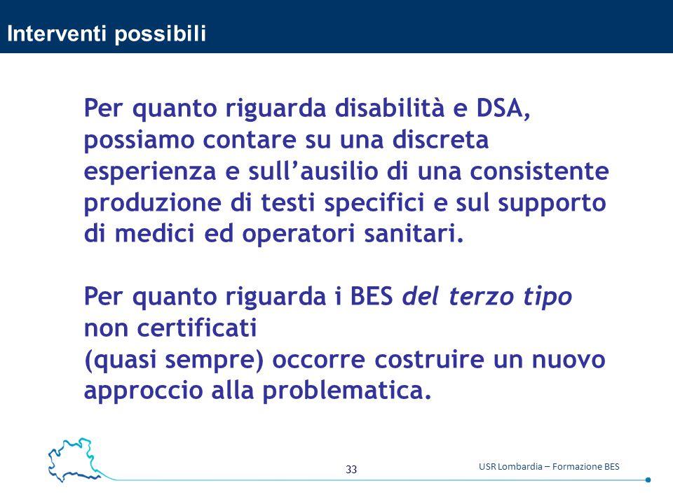 Per quanto riguarda disabilità e DSA, possiamo contare su una discreta