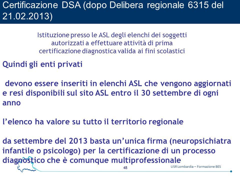 Certificazione DSA (dopo Delibera regionale 6315 del 21.02.2013)