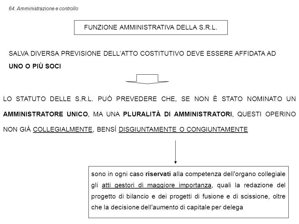 FUNZIONE AMMINISTRATIVA DELLA S.R.L.